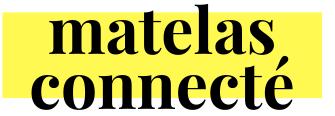 Matelas Connecté